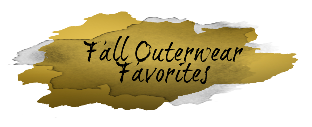 Shannon Jenkins from the florida fashion blog Upbeat Soles shares her favorite must have fall outerwear for 2017