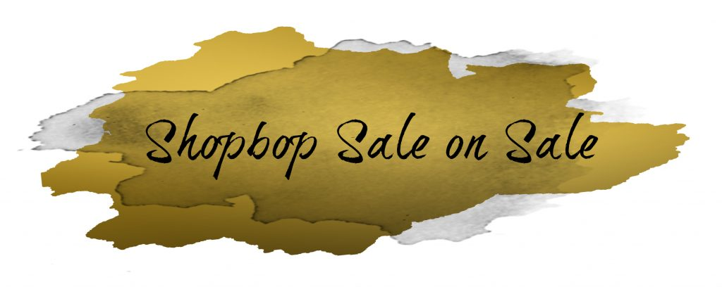 Shannon Jenkins of Upbeat Soles gives her favorite spring sale items for the Shopbop So Extra Sale